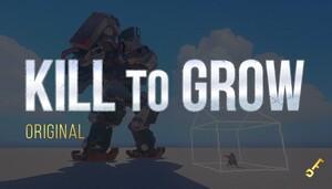 Kill to Grow 👑