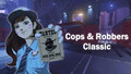 Cops & Robbers Classic