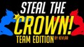 Image for Steal the Crown! - TEAM EDITION