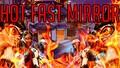 Hot Fast Mirror! 1v1, 2v2, 3v3...